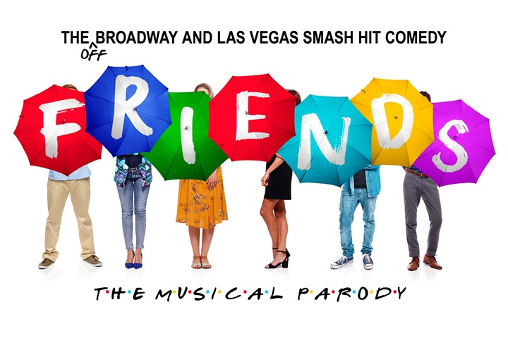 POSTPONED: Friends - The Musical Parody
