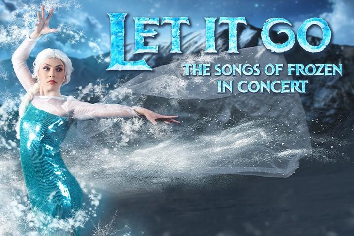Let It Go: The Songs of Frozen 1 & 2