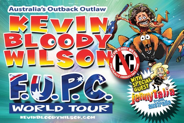 POSTPONED Kevin Bloody Wilson F.U.P.C. Tour