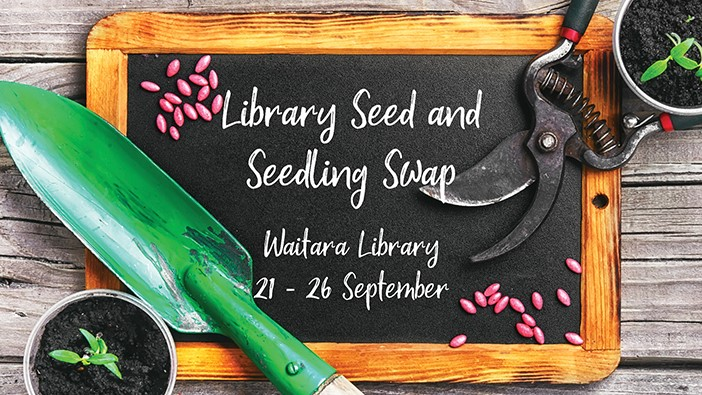 Library Seed and Seedling Swap - Waitara Library